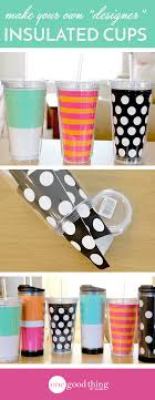 Decorating Plastic Tumblers Make Your Own Designer Insulated Tumblers Mugs One Good