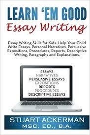 Help With Essay Learnem Good Essay Writing Essay Writing Skills For Kids Help