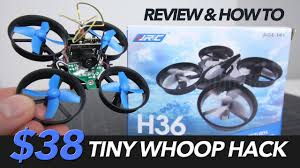 $38 TINY WHOOP HACK - REVIEW & MODS WITH A <b>JJRC H36</b> ...