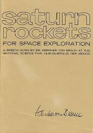 buy saturn rockets for space exploration a speech given by dr  buy saturn rockets for space exploration a speech given by dr wernher von braun at the national science fair albuquerque new in cheap price on