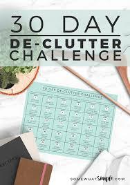 de clutter 30 day declutter challenge calendar somewhat simple