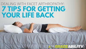 Whats A Facet Dealing With Facet Arthropathy 7 Tips For Getting Your Life Back