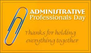 Administrative Professional Days Tort Talk Dont Forget Administrative Professionals Day Is Today