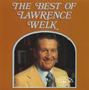 The Best of Lawrence Welk [Ranwood]