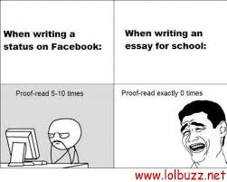 buy a essay joke When Writing A Status On Facebook Vs When Writing An Essay For We Heart It Most popular tags for this image include comic comics funny images