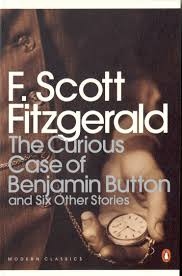 the curious case of benjamin button and six other stories by f  hi res cover the curious case of benjamin button