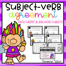 Subject And Verb Agreement Anchor Chart Subject Verb Agreement Task Cards Anchor Charts