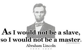 Abraham Lincoln Quotes On Slavery Cool Lincoln Quotes On Slavery Abe Lincoln Slavery Quotes Abraham Lincoln