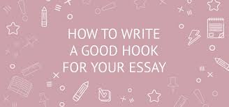 how to write an essay hook sentences