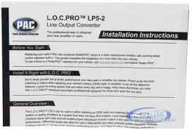 how to install line output converter diagram how pac lp5 2 l o c pro series 2 channel line output converter on how to install line