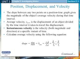 position displacement and velocity unit 3 chapter 5 investigating motion section 5 3 to