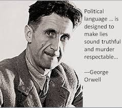 Murder Quotes Stunning Political Language Is Designed To Make Lies Sound Truthful
