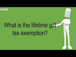 what is the lifetime gift tax exemption