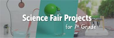 science fair projects for 7th grade