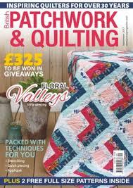 British Patchwork And Quilting Magazine Subscription & British Patchwork and Quilting magazine subscription Adamdwight.com