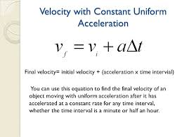 velocity with constant uniform acceleration
