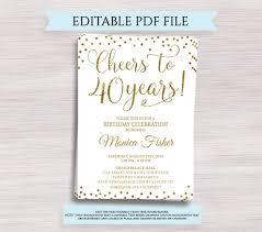 40th Birthday Invitations Free Templates Editable 40th Birthday Party Invitation Template Cheers To 40 Years 40th Anniversary Invitation Gold Birthday Invite Digital Printable Pdf