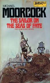 daw book covers the sailor on the seas of fate by michael moor michael whelan s very buff elric of melniboné