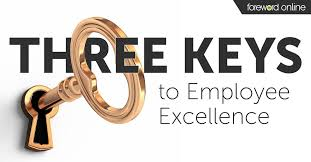3 Keys To Employee Excellence