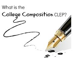 what is the college composition clep uncommon student college composition clep