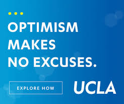 ucla explore optimism makes no excuses optimism always finds a way powered by optimism explore