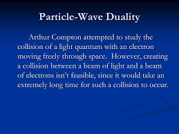 Arthur Compton Contribution To Light Ppt The Quantum Mechanical Model Of The Atom Powerpoint