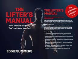 The Lifter's Manual · Eddie Summers