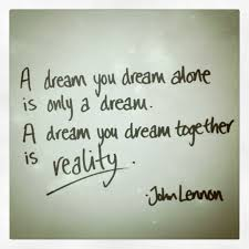 John Lennon Dream Quote Best of A Dream You Dream Together Is Reality John Lennon Quotes