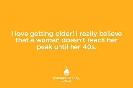 Getting Older Quotes Amazing Quotes That Make You Feel Better About Getting Older Reader's Digest