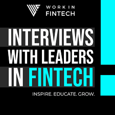 Interviews with Leaders in Fintech