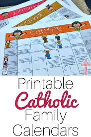 Here we have the latest liturgical calendar 2021 which is also known as the catholic or christian calendar. A Printable Catholic Family Calendar To Make Your Life Easier