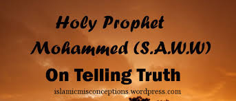 holy prophet on telling truth islam knowledge