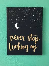do it yourself canvas painting canvas e never stop looking up stars moon by c r a f t s moon