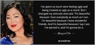 without makeup boyfriend i m margaret cho e i ve spent so much time feeling ugly and being thinks i m ugly adele