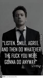 Listen Smile Agree Quotes For Life Great Motivational Quotes