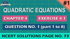 quadratic equation ex 4 1 q 1 part i to viii ncert solutions class 10th maths