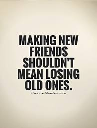 New Quotes About Friendship Simple Why On Earth Would Old Friends Get Jealous Of New Ones Friends