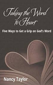 Taking The Word To Heart Nancy Taylor 9780998175201 Amazon Com Books