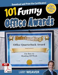 Funny Awards At Work Funny Office Awards 101 Printable Award Certificates For