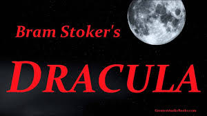 dracula by bram stoker full audio book greatest audio books dracula by bram stoker full audio book greatest audio books part 2 of 2