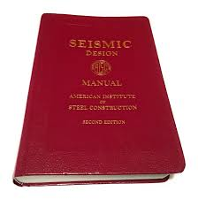 Aisc Seismic Design Manual Seismic Design Manual 2nd Edition Editor 9781564240613