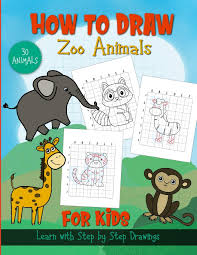 Let us start off with the most basic of this basic command: How To Draw Zoo Animals For Kids Step By Step Drawing Animals With Grid Lines Drawing Just For Kids Creations Joy Publishing Jfkc 9798644609123 Amazon Com Books