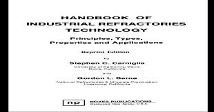 Handbook Of Industrial Refractories Technologies Stephen C