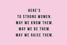 The Empowerment Quotes For Strong Women Lifestyle Fashion Potluck