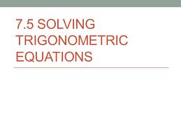1 7 5 solving trigonometric equations