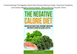 Food Calorie Book E Book Download The Negative Calorie Diet Discover Delicious Foods