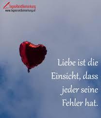 Liebe Ist Die Einsicht Dass Jeder Seine Fehler Hat Zitat Von Die
