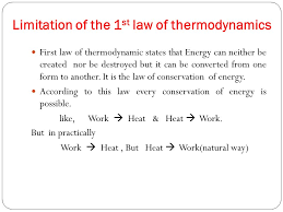 limitation of the 1st law of thermodynamics