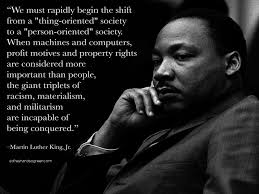 Dr King Quotes Beauteous Martin Luther King Quote The Shift From Things To People