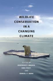 wildlife conservation in a changing climate brodie post doak wildlife conservation in a changing climate addthis sharing buttons